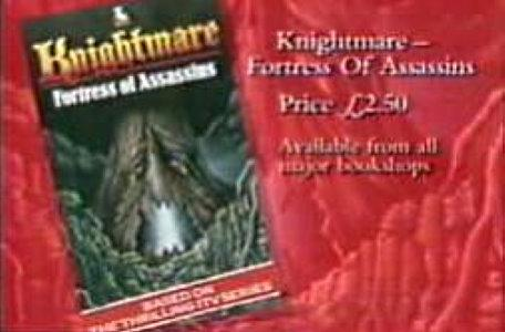An advert for the third Knightmare adventure game book, Fortress of Assassins in 1990.