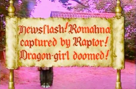 Knightmare Series 7 Team 6. A scroll reads 'Newsflash! Romahna captured by Raptor! Dragon-girl doomed!'